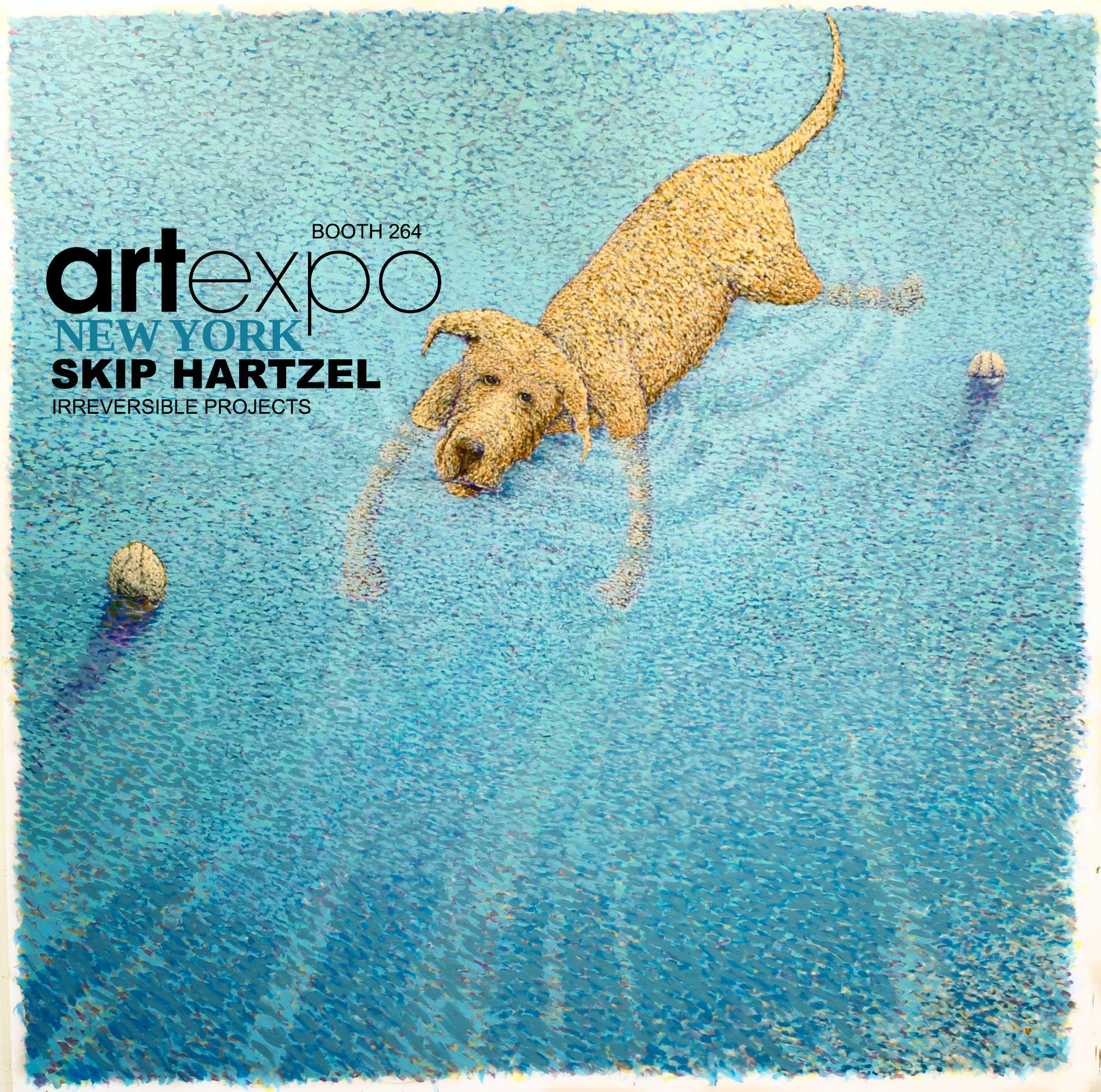 Opening new exhibition SKIP HARTZELL booth 264 ARTEXPO NEW YORK from Thursday, April 19th to Sunday, April 22nd.